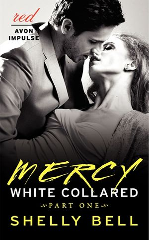 White Collared Part One: Mercy book image