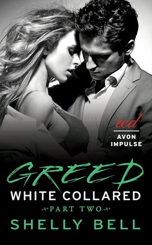White Collared Part Two: Greed book image