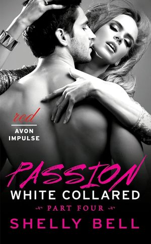 White Collared Part Four: Passion book image