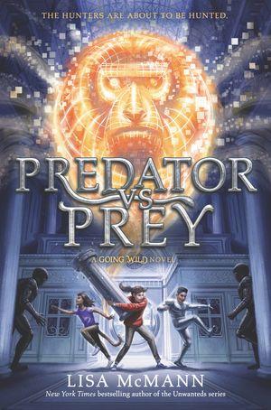 Going Wild #2: Predator vs. Prey book image