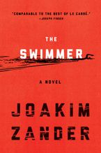The Swimmer Hardcover  by Joakim Zander