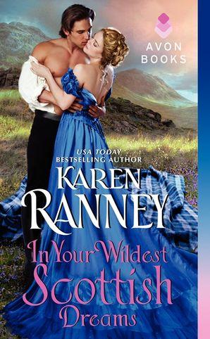 In Your Wildest Scottish Dreams Paperback  by Karen Ranney