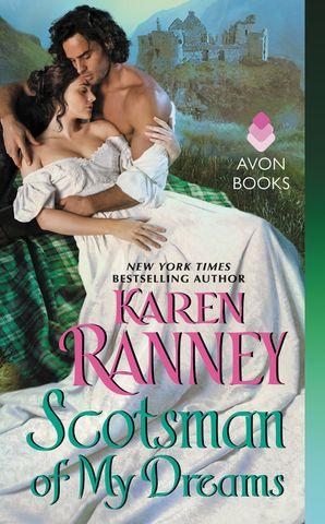 Scotsman of My Dreams Paperback  by Karen Ranney