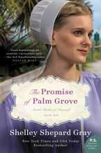 The Promise of Palm Grove Paperback  by Shelley Shepard Gray
