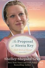The Proposal at Siesta Key Paperback  by Shelley Shepard Gray