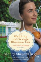 A Wedding at the Orange Blossom Inn Paperback  by Shelley Shepard Gray