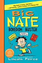 Big Nate Boredom Buster Paperback  by Lincoln Peirce