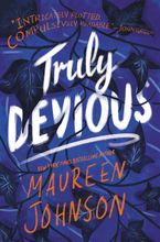 Truly Devious Hardcover  by Maureen Johnson