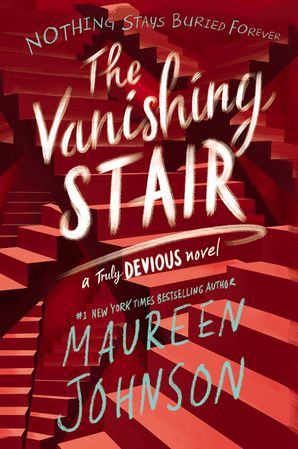 The Vanishing Stair (Truly Devious 2)