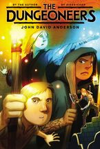 The Dungeoneers Paperback  by John David Anderson