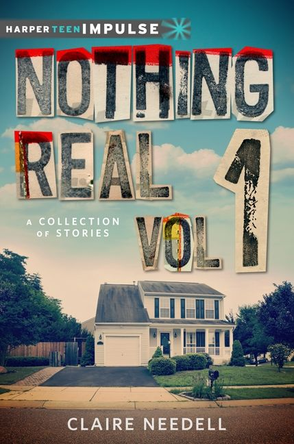 nothing real volume 2 a collection of stories needell claire