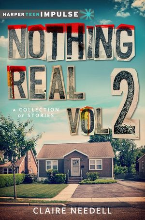 Nothing Real Volume 2: A Collection of Stories book image