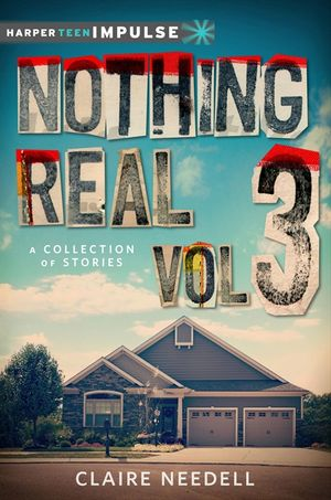 Nothing Real Volume 3: A Collection of Stories book image