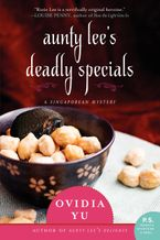 Aunty Lee's Deadly Specials Paperback  by Ovidia Yu