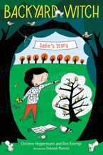 Sadie's Story Hardcover  by Christine Heppermann