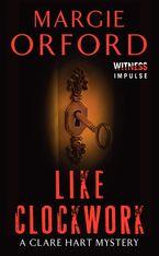Like Clockwork eBook  by Margie Orford
