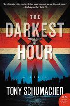 The Darkest Hour Paperback  by Tony Schumacher