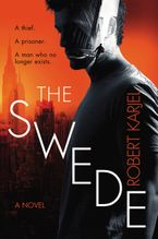 The Swede Hardcover  by Robert Karjel