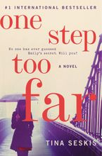 One Step Too Far Hardcover  by Tina Seskis