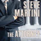 The Attorney Downloadable audio file UBR by Steve Martini