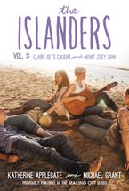The Islanders: Volume 3 Paperback  by Katherine Applegate