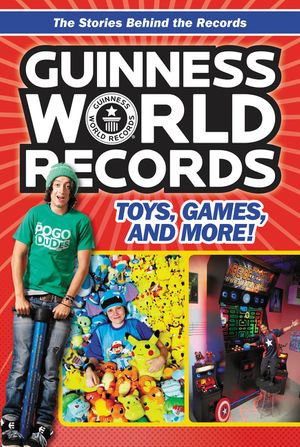 Guinness World Records: Toys, Games, and More! book image