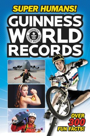 Guinness World Records: Super Humans! book image
