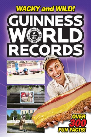 Guinness World Records: Wacky and Wild! book image