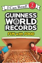 Guinness World Records: Fun with Food Hardcover  by Christy Webster