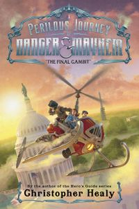 a-perilous-journey-of-danger-and-mayhem-3-the-final-gambit
