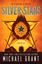 Silver Stars Hardcover  by Michael Grant