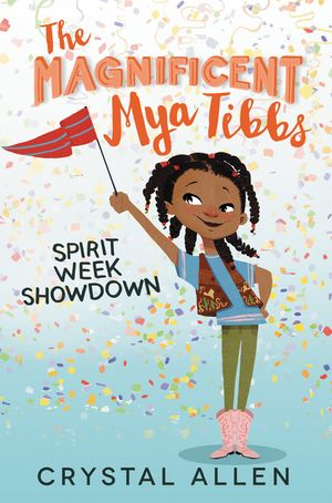 The Magnificent Mya Tibbs: Spirit Week Showdown book image