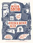 the-whiz-mob-and-the-grenadine-kid