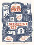 the-whiz-mob-and-the-grenadine-kid