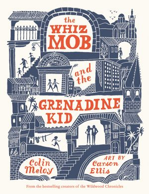 The Whiz Mob and the Grenadine Kid book image