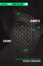 Lie for Me: Griff's Story eBook  by Romily Bernard