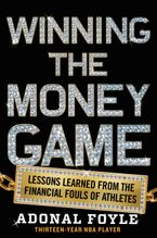 Winning the Money Game Paperback  by Adonal Foyle