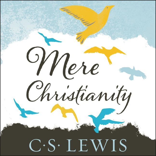 mere christianity book summary Mere christianity by c s lewis - book 4 with audio - beyond personality  a summary of conditional immortality  he gave them free will because a world of mere.
