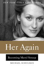 Her Again Hardcover  by Michael Schulman