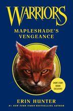 Warriors: Mapleshade's Vengeance