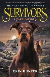 survivors-the-gathering-darkness-1-a-pack-divided