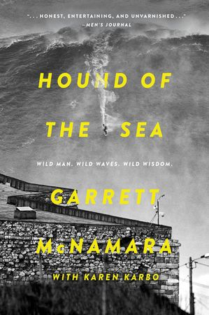 Book cover image: Hound of the Sea: Wild Man. Wild Waves. Wild Wisdom.