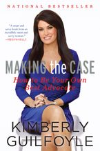 Making the Case eBook  by Kimberly Guilfoyle