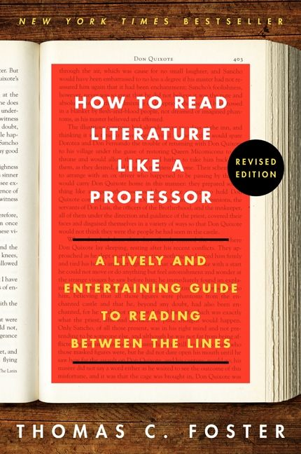 How to read literature like a professor revised thomas c foster how to read literature like a professor revised fandeluxe Choice Image
