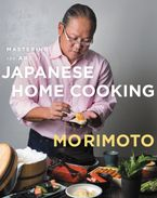 Mastering the Art of Japanese Home Cooking Hardcover  by Masaharu Morimoto