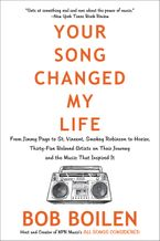 Your Song Changed My Life Paperback  by Bob Boilen