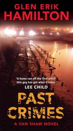 Past Crimes Paperback  by Glen Erik Hamilton
