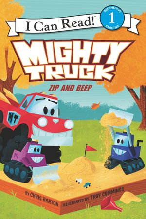 Mighty Truck: Zip and Beep book image