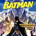 Batman Classic: Nightmare in Gotham City Paperback  by Donald Lemke