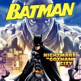 Batman Classic: Nightmare in Gotham City